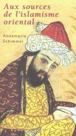 Aux Sources De L'Islam Oriental - Intérieur - Format classique