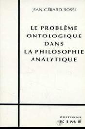 Probleme Ontologique Dans Philo.Ana. - Couverture - Format classique