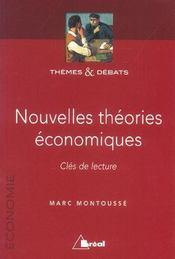 Nouvelles théories économiques ; cles de lecture - Intérieur - Format classique
