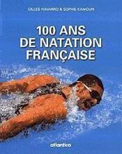 100 ans de natation française - Couverture - Format classique