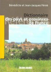 Dictionnaire des pays et provinces de France - Intérieur - Format classique