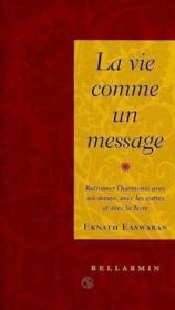 La Vie Est Un Message - Couverture - Format classique
