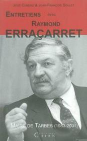 Entretiens Avec Raymond Erracarret - Couverture - Format classique