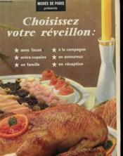 Lot De 8 Livrets De Cuisine - Modes De Paris - Choississez Votre Reveillon - A L'Heure Du Dessert - Couverture - Format classique