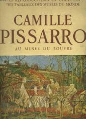 Camille Pissarro, Au Musee Du Louvre - Couverture - Format classique