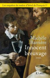 Vente  Innocent breuvage  - Michele Barriere