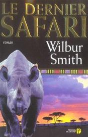 Vente  Le dernier safari  - Wilbur Smith
