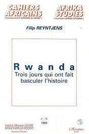 Rwanda Trois Jours Qui Ont Fait Basculer L'Histoire - Intérieur - Format classique