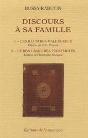 Discours à sa famille ; les illustres malheureux ; le bon usage des prospérités - Couverture - Format classique