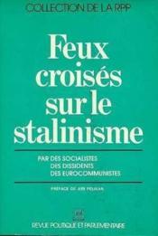 Feux Croises Sur Le Stalinisme - Couverture - Format classique