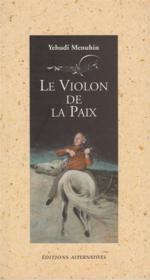 Le Violon De La Paix - Couverture - Format classique