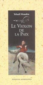 Le Violon De La Paix - Intérieur - Format classique