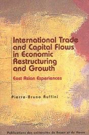 International Trade And Capital Flows In Economic Restructuring And G Rowth - Intérieur - Format classique