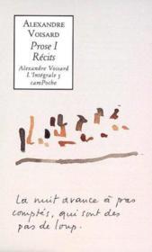 Alexandre voisard intégrale prose t.1 - Couverture - Format classique