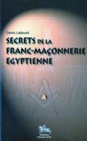 Secrets De La Franc-Maconnerie Egyptienne - Couverture - Format classique