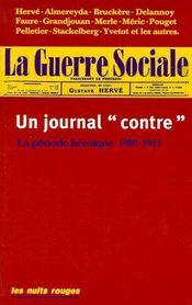 La guerre sociale ; un journal