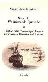 Suite du Fin Matois de Quevedo et relation naïve d'un voyageur français à l'inquisition de Cuenca - Couverture - Format classique