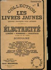 Collection Les Livres Jaunes N°1 - Electricite - Lumiere - Sonneries - Chauffage - Couverture - Format classique
