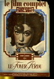 Le Film Complet N° 2613 - 23e Annee - Le Foyer Perdu - Couverture - Format classique