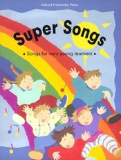 Vente  Super songs: songs for very youngs learners  - Collectif