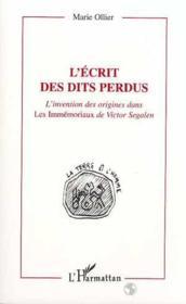 L'Ecrit Des Dits Perdus (L') Invention Des Origines - Couverture - Format classique