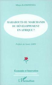 Marabouts Ou Marchands Du Developpement En Afrique - Intérieur - Format classique