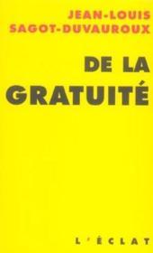 De La Gratuite - Couverture - Format classique