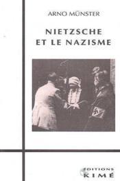 Nietzsche Et Le Nazisme - Couverture - Format classique