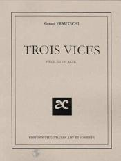 Trois vices - Couverture - Format classique
