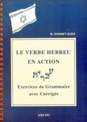 Le verbe hébreu en action ; exercices de grammaire avec corrigés - Couverture - Format classique