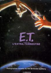E.T. L'Album De L'Extra Terrestre – William Kotzwinkle – ACHETER OCCASION – 19/11/1992