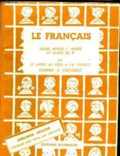 Le Francais - Cours Moyen 1ere Annee Et Classe De 8e - Couverture - Format classique