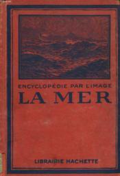 Encyclopedie Par L'Image. La Mer - Couverture - Format classique