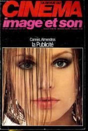 Revue De Cinema - Image Et Son N° 330 - Cannes - Nestor Almendros - Cinema Et Propagende (2) - Couverture - Format classique