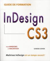 Vente livre :  Guide de formation ; InDesign CS3  - Sandee Cohen
