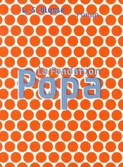 La fondation popa - Intérieur - Format classique