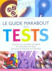 Le Guide Marabout Des Tests  - Anne Bacus - Christian Romain