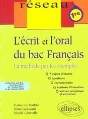 L'Ecrit Et L'Oral Du Bac Francais La Methode Par Les Exemples 1re - Intérieur - Format classique