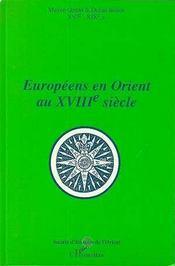 Europeens En Orient Au Xviii Siecle - Intérieur - Format classique