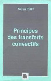 Principes Des Transferts Convectifs - Couverture - Format classique