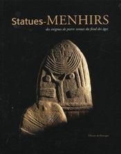 Statues-menhirs ; des divinites de pierre - Intérieur - Format classique