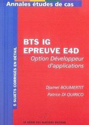 Annales études de cas ; bts ig, épreuve e4d ; option développeur d'applications - Intérieur - Format classique