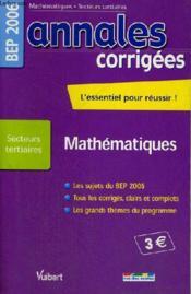 Annales corrigees t.23 ; mathematiques bep tertiaire - Couverture - Format classique