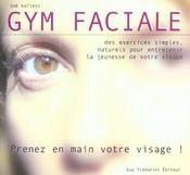 La gymnastique faciale - Intérieur - Format classique
