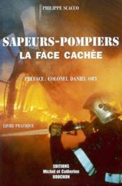 Sapeurs-pompiers la face cachee - Couverture - Format classique