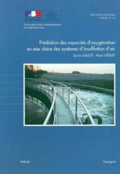 Prediction des capacites d'oxygenation en eau claire des systemes d'insufflation d'air - document te - Couverture - Format classique