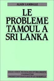 Le problème tamoul à Sri Lanka - Couverture - Format classique