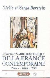 Dictionnaire historique de la france contemporaine t.1 - Couverture - Format classique