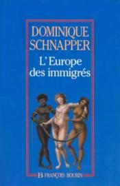 L'Europe Des Immigres - Couverture - Format classique