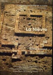 Carte Archeologique De La Gaule T.58 ; La Nièvre - Couverture - Format classique